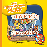 The Thanksgiving Play (Herbster Readers: Teamwork at Lotsaluck Camp)