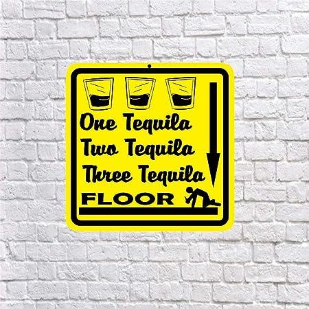 One Tequila Two Tequila Three Tequila Floor - Cartel de ...