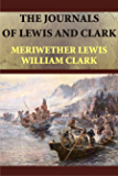 The Journals of Lewis and Clark (Illustrated)