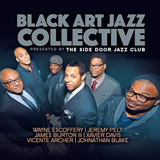 Black Art Jazz Collective  - Presented By The Side Door Jazz Club cover