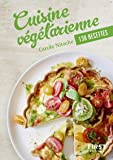 Petit Livre de - Cuisine végétarienne en 110 recettes