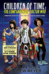 Children of Time: The Companions of Doctor Who Paperback