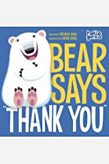 "Bear Says ""Thank You"" (Hello Genius) Kindle Edition"