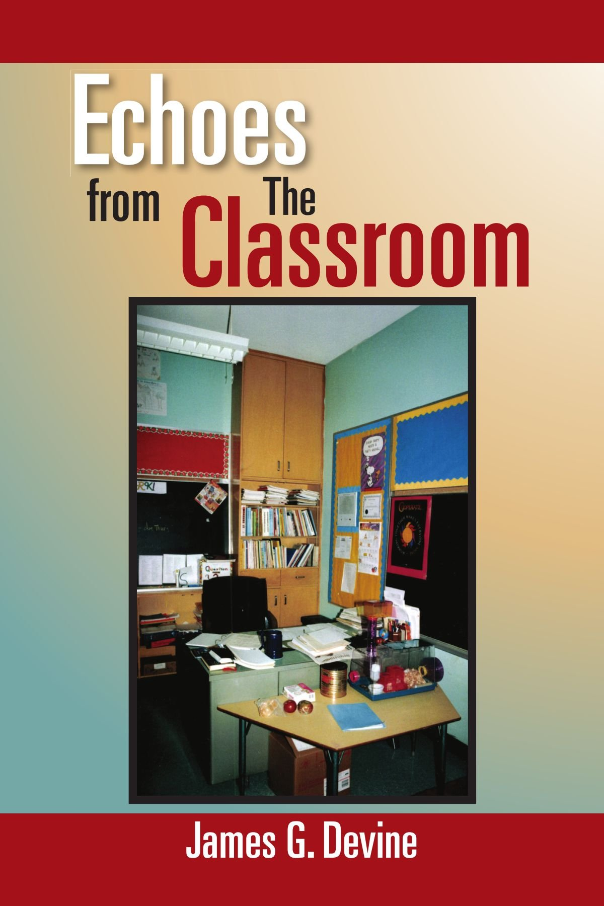 Echoes from The Classroom