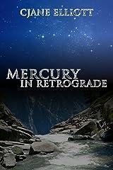 Mercury in Retrograde Kindle Edition
