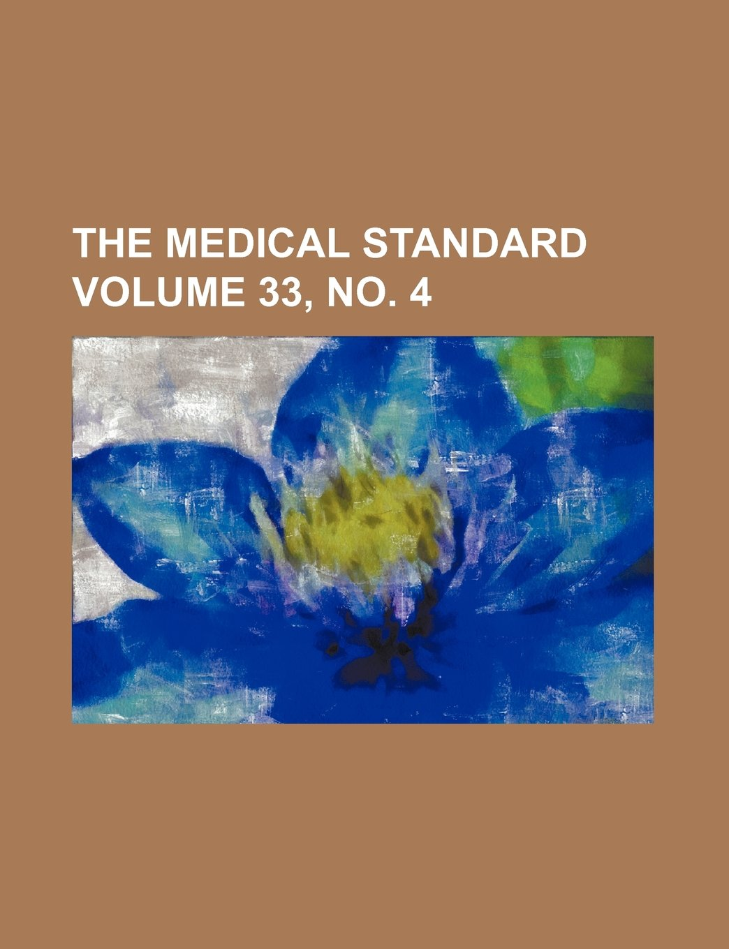 The Medical standard Volume 33, no. 4 pdf epub