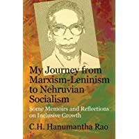 My Journey from Marxism-Leninism to Nehruvian Socialism: Some Memoirs and Reflections on Inclusive Growth