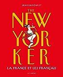 The New Yorker la France et les français
