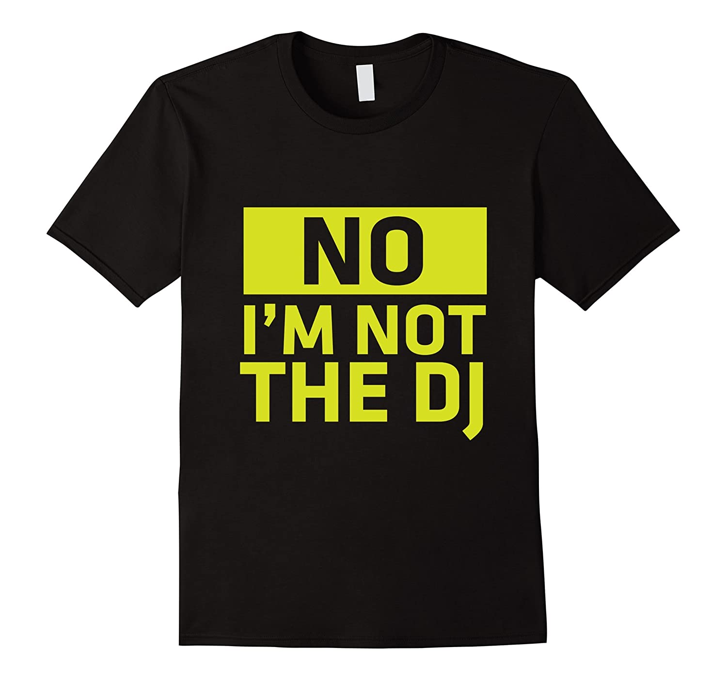 No Im Not The DJ Im The Audio Engineer T-shirt-TH