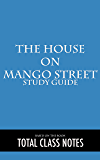 The House on Mango Street: Study Guide