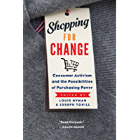 Shopping for Change: Consumer Activism and the Possibilities of Purchasing Power