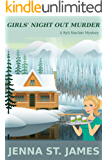Girls' Night Out Murder (A Ryli Sinclair Mystery Book 2)
