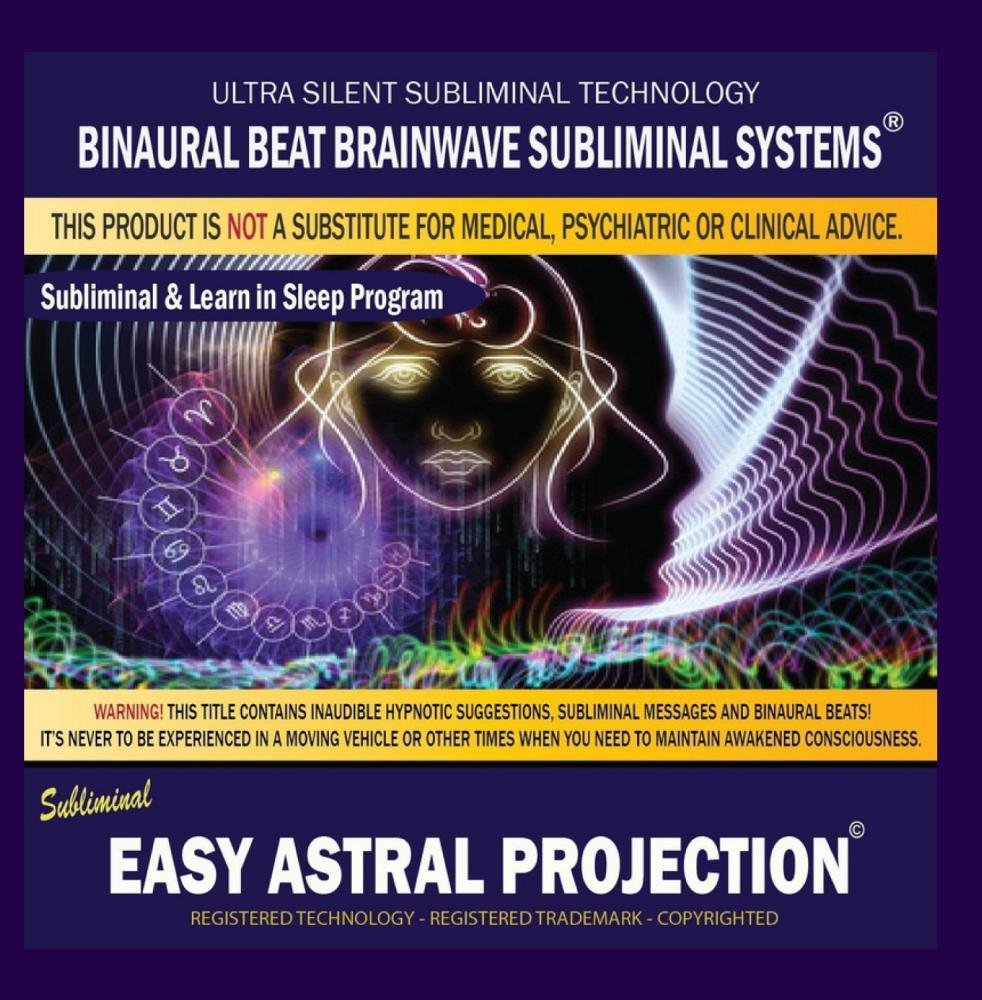 Easy Astral Projection: Combination of Subliminal & Learning While Sleeping  Program Positive Affirmations, Isochronic Tones & Binaural Beats