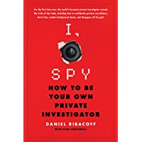 I, Spy: How to Be Your Own Private Investigator