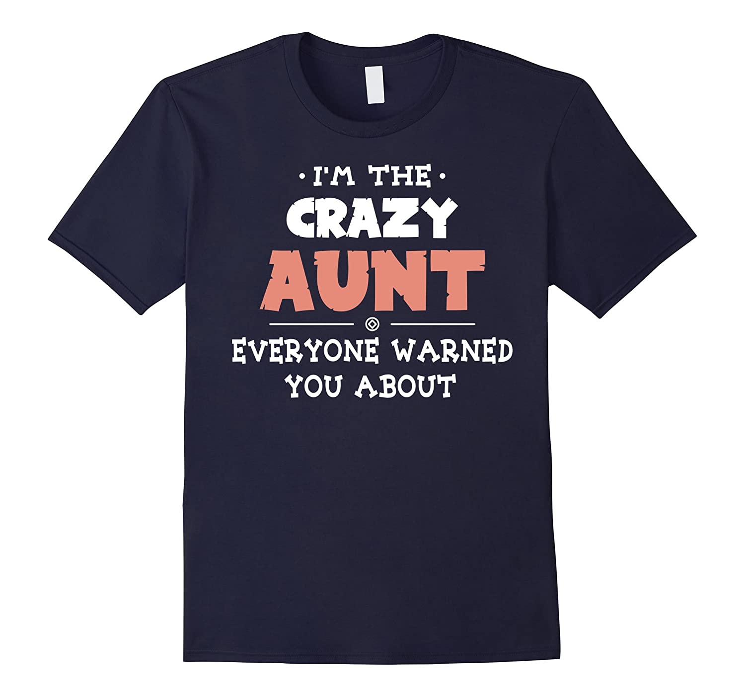 Im The Crazy Aunt T Shirt My Aunt T Shirt-Vaci