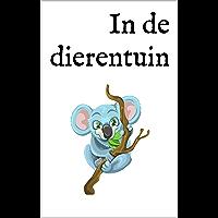 In de dierentuin: Een tweetalig kinderboek Nederlands-Duits