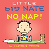 Little Big Nate: No Nap! (Volume 2)
