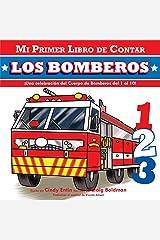 Mi Primer Libro De Contar: Los Bomberos (Spanish Edition) Board book