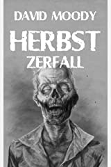 Herbst: Zerfall (German Edition) Kindle Edition