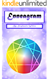 Enneagram: Self-Discovery through a Unique Personality Types Analysis