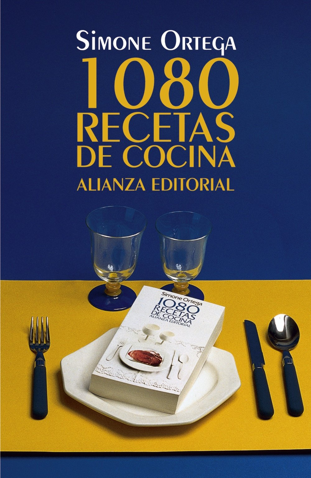 1080 recetas de cocina / 1080 Cooking Recipes (Spanish Edition): Simone  Ortega: 9788420691022: Amazon.com: Books