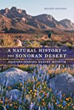 A Natural History of the Sonoran Desert