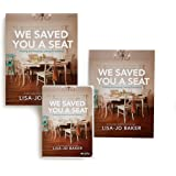 We Saved You a Seat - Leader Kit: Finding and Keeping Lasting Friendships