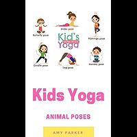 Kids Yoga: More Animal Poses (English Edition)