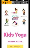 Kids Yoga: More Animal Poses