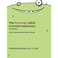 The Grownups' ABCs of Conflict Resolution
