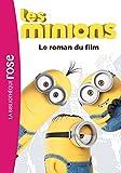 Les Minions - Le roman du film
