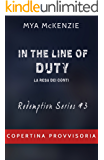 In the line of duty (Redemption Vol. 3)