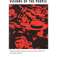 Visions of the People: Industrial England and the Question of Class, c.1848-1914