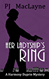 Her Ladyship's Ring (The Harmony Duprie Mysteries Book 2)