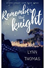 Remember The Knight (The Starry Knight Saga Book 3) Kindle Edition