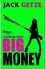 Big Money (Austin Carr Mystery Book 2) Kindle Edition