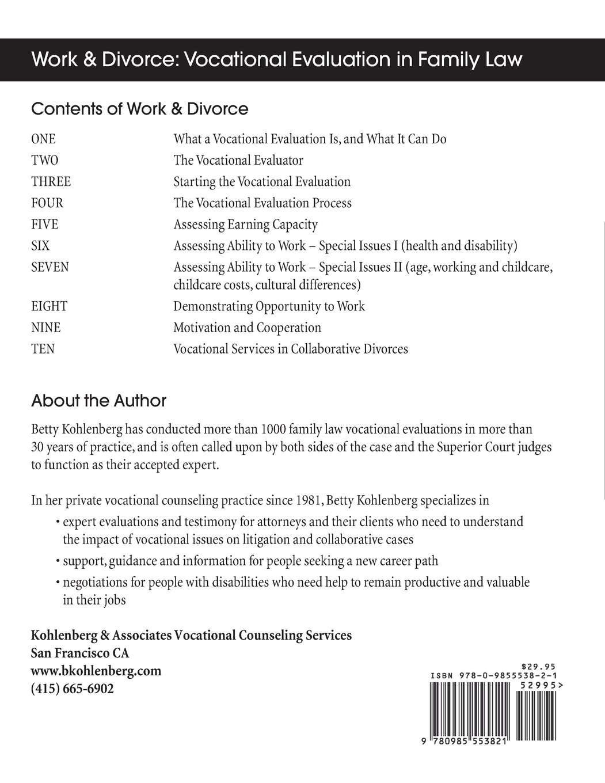 Work & Divorce: Vocational Evaluation in Family Law: Betty Kohlenberg:  9780985553821: Amazon.com: Books
