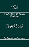 Twelve Steps & Twelve Traditions – The Workbook