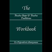 Twelve Steps & Twelve Traditions – The Workbook (English Edition)