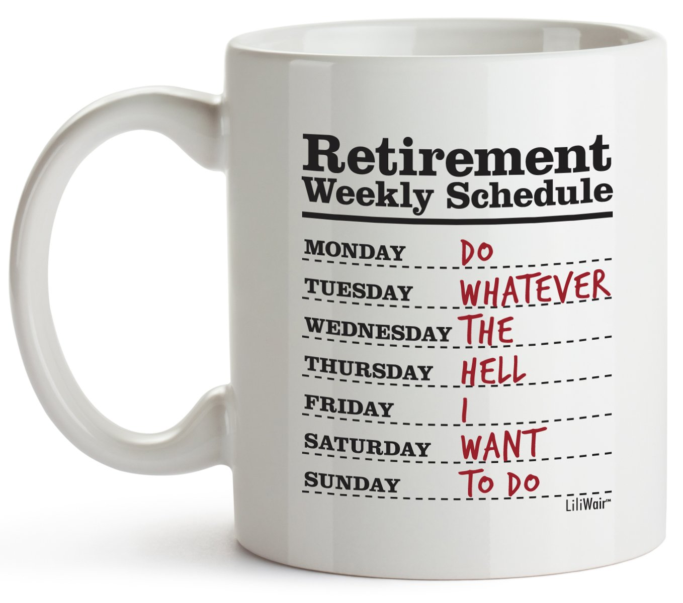 Funny Retirement Gifts for Women Men Dad Mom. Retirement Coffee Mug Gift. Retired Schedule Calendar Mugs for Coworkers Office & Family. Unique Novelty Ideas for Her Nurses Navy Air Force Military Gag by LiliWair (Image #2)