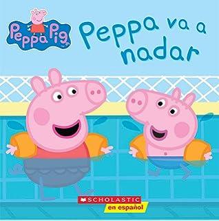 Peppa Pig: Peppa va a nadar (Peppa Goes Swimming) (Cerdita Peppa)