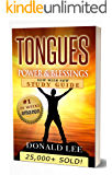 Tongues: Power & Blessings: with all new Study Guide!
