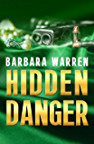 Hidden Danger (When Darkness Falls Book 3)