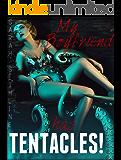 My Boyfriend Has TENTACLES!