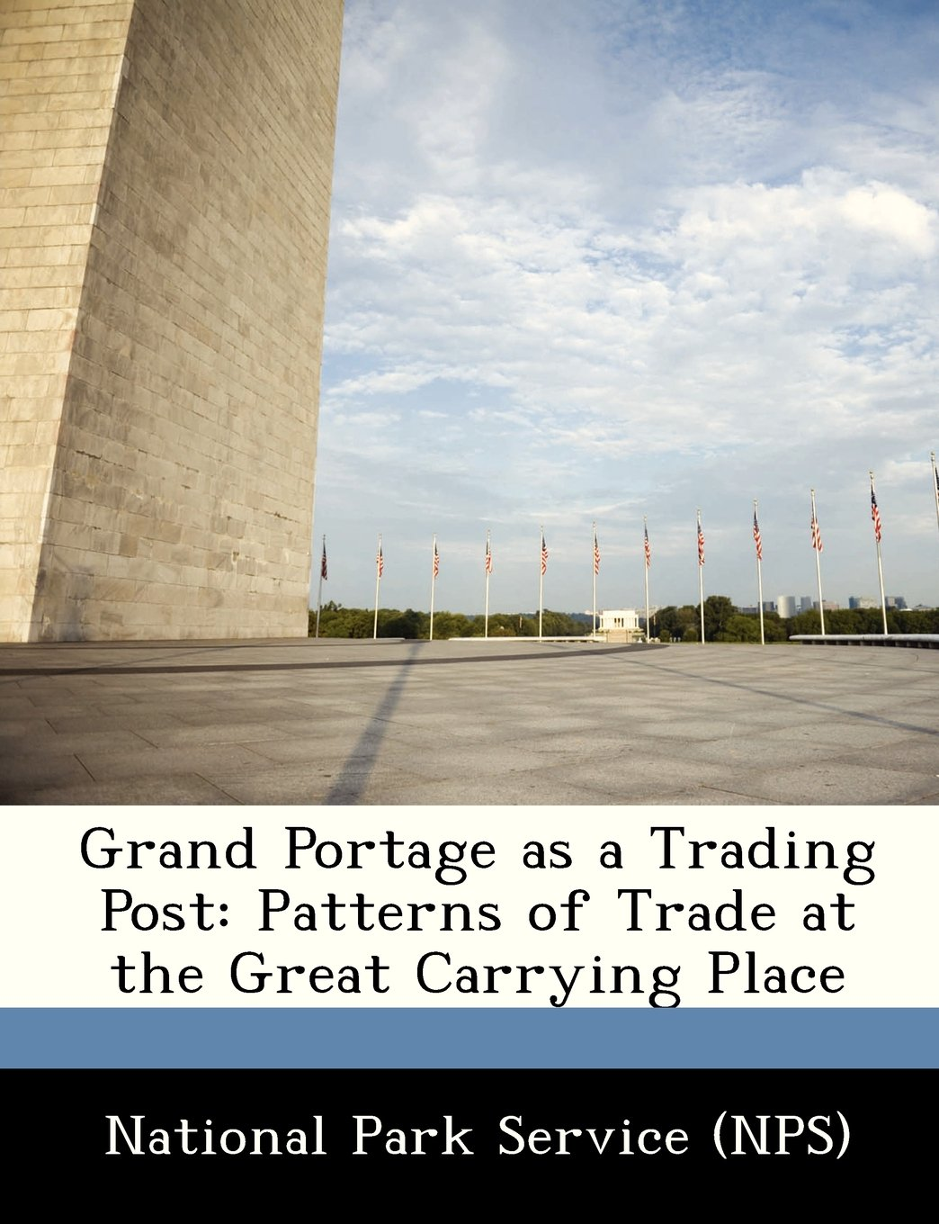 Download Grand Portage as a Trading Post: Patterns of Trade at the Great Carrying Place ebook