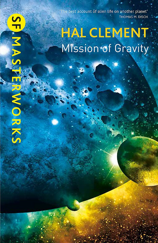 Mission Of Gravity: Mesklinite Book 1 (S.F. MASTERWORKS)