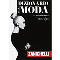 Dizionario della moda. Inglese-Italiano, Italiano-Inglese