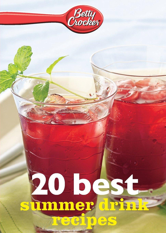 Read Online Betty Crocker 20 Best Summer Drink Recipes PDF
