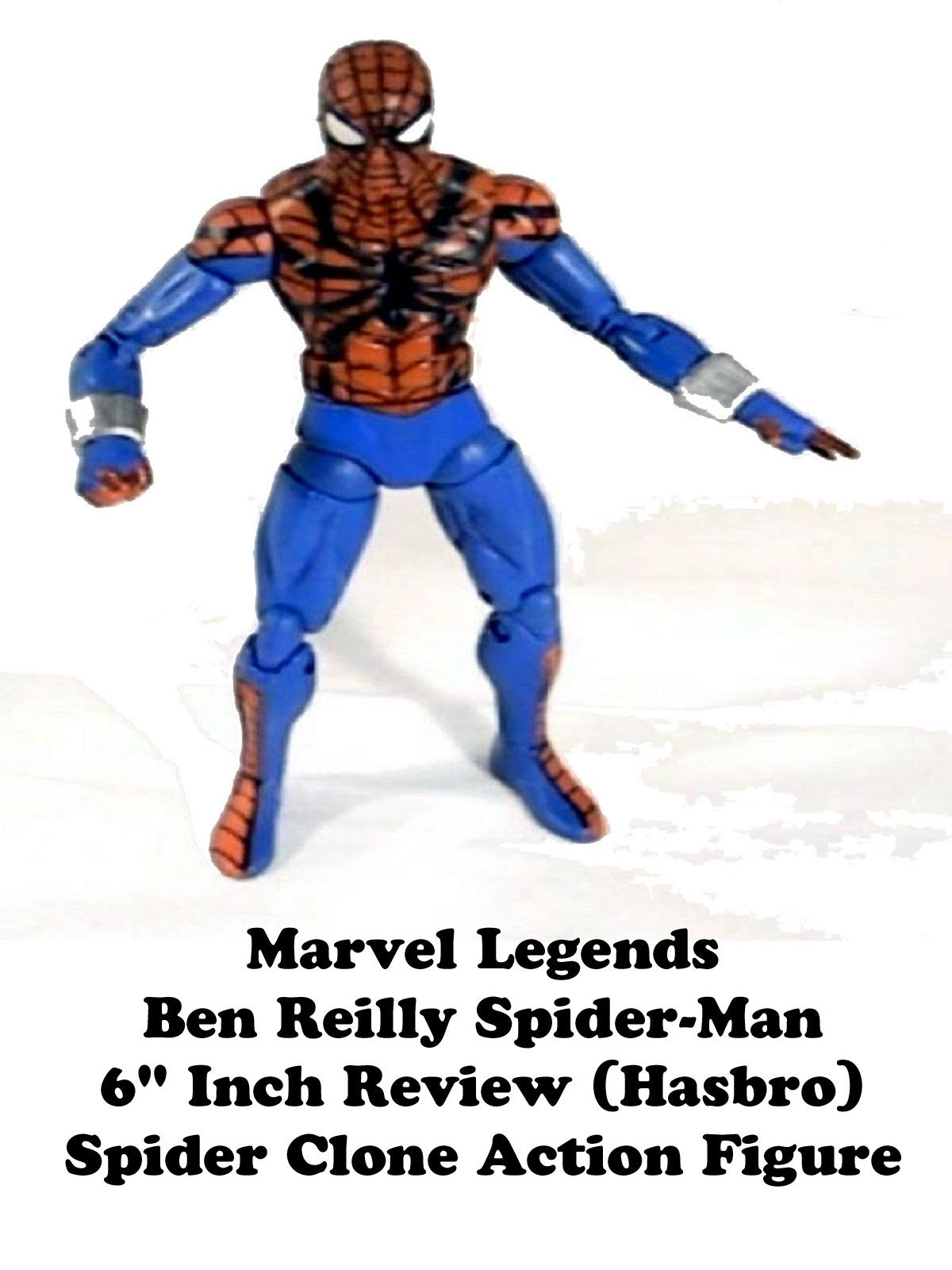 Amazon.com Review Marvel Legends Ben Reilly Spider-Man 6  Inch Review (Hasbro) Spider Clone Action Figure CTR Rob  sc 1 st  Amazon.com & Amazon.com: Review: Marvel Legends Ben Reilly Spider-Man 6