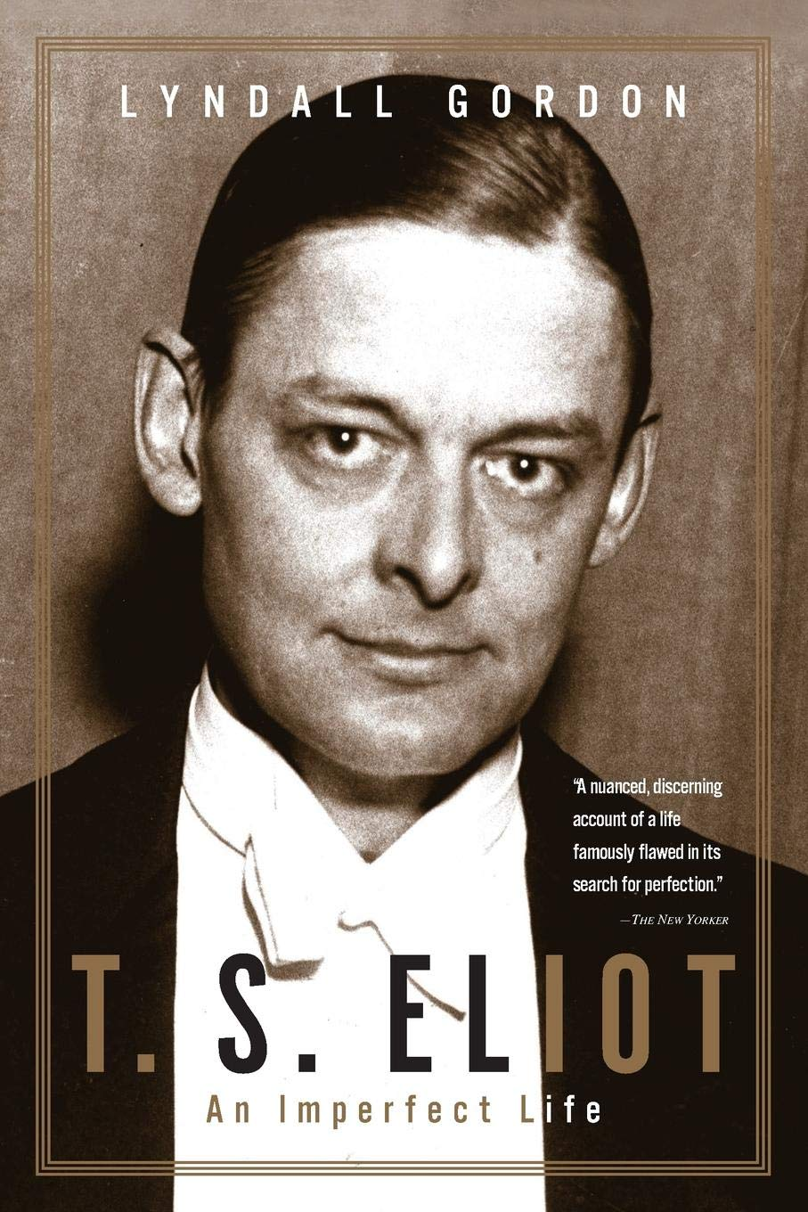 Image result for t s eliot an imperfect life